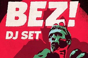 Bez - Happy Mondays
